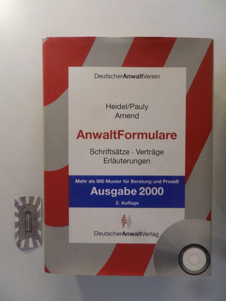 AnwaltFormulare Schriftsätze, Verträge, Erläuterungen. CD-ROM fehlt! 2. Aufl.