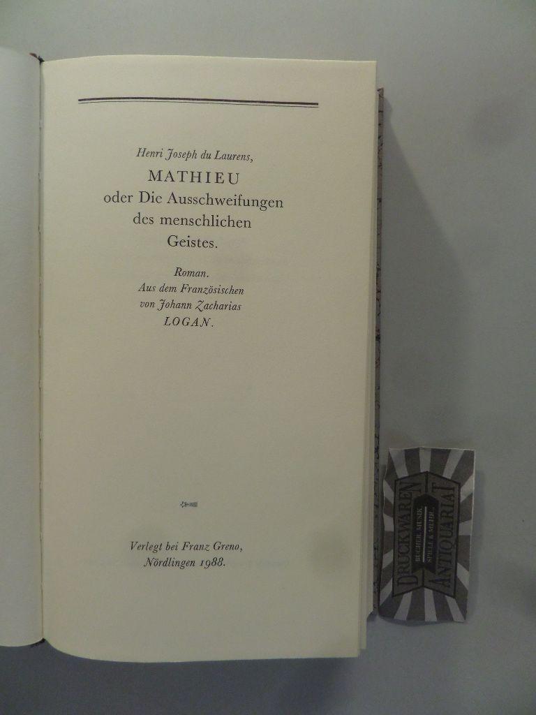 Mathieu oder Die Ausschweifungen des menschlichen Geistes. (Die Andere Bibliothek. Band 47). 1.-8. Tsd.