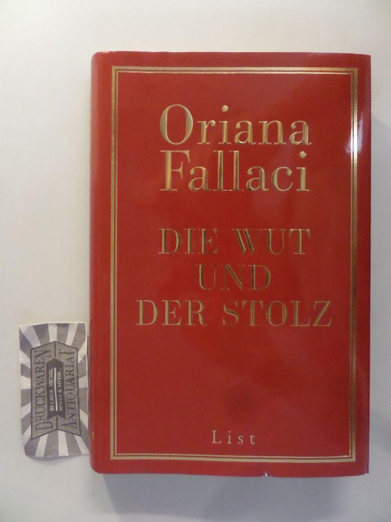 Die Wut und der Stolz.  2. Aufl. - Fallaci, Oriana