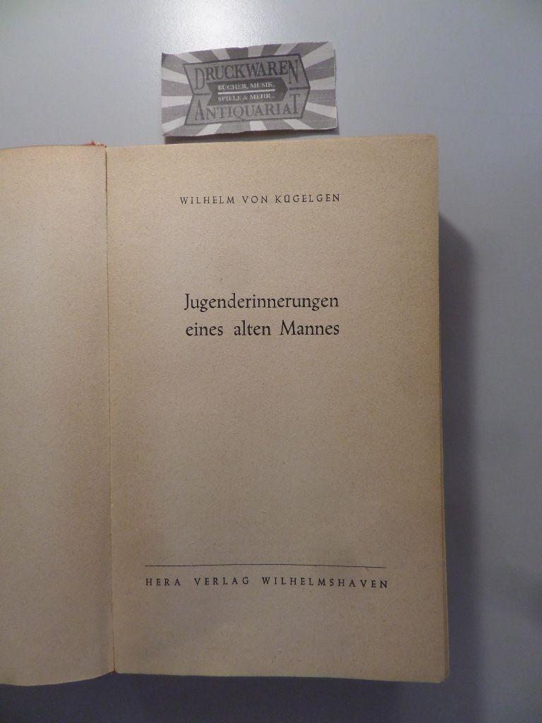 Jugenderinnerungen eines alten Mannes. 2. Aufl.