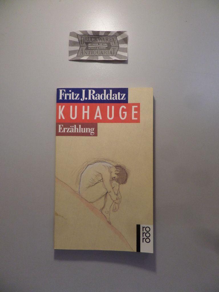 Kuhauge: Erzählung. Rororo ; 12550.