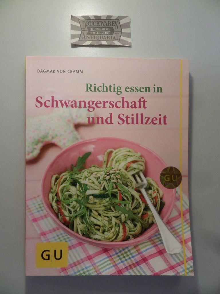 Richtig essen in Schwangerschaft und Stillzeit. 7. Aufl.