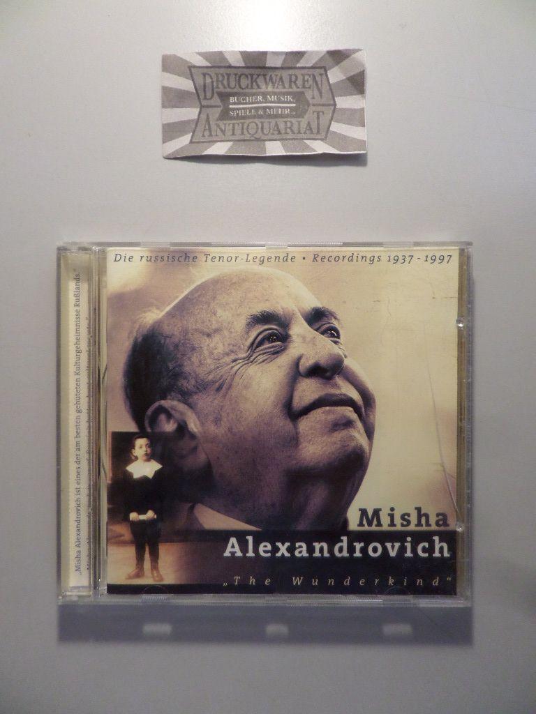 Misha Alexandrovich: The Wunderkind (Aufnahmen 1937-1997) [1 Audio CD].