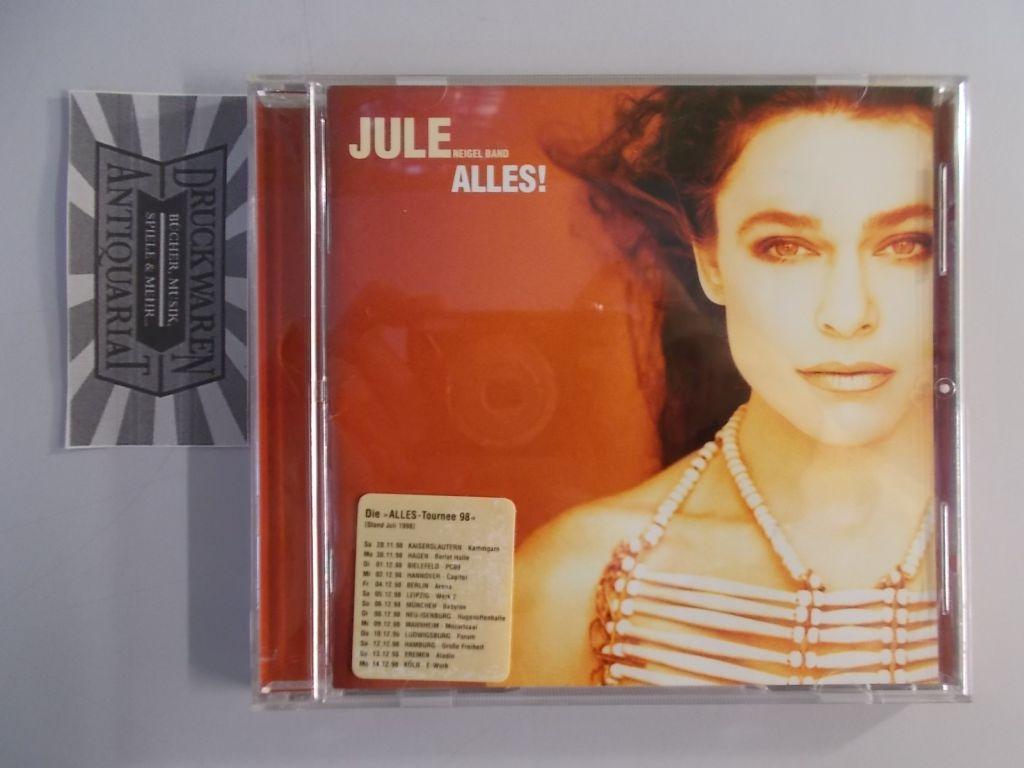 Jule Neigel Band: Alles! [Audio CD].