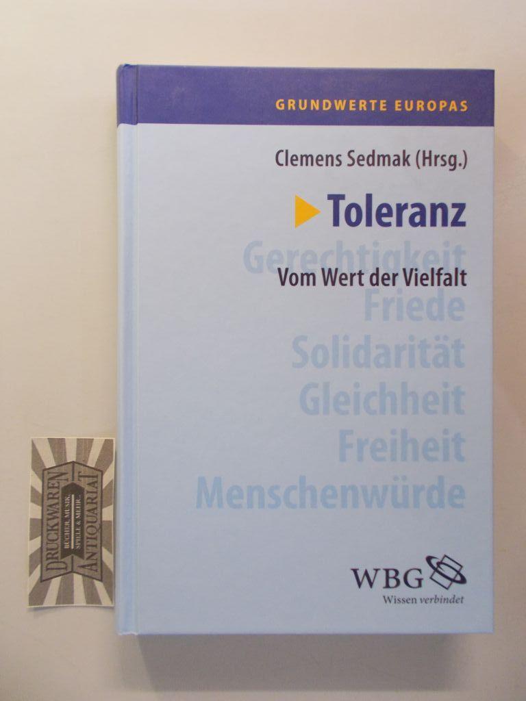 Grundwerte Europas: Toleranz: Vom Wert der Vielfalt. Band 5.