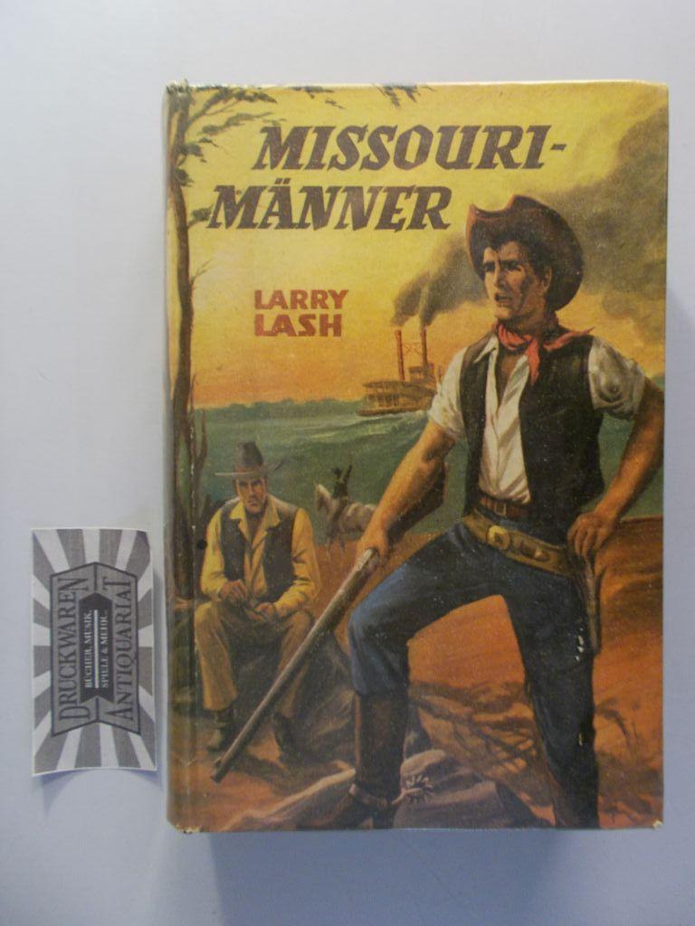 Lash, Larry: Missouri-Männer.