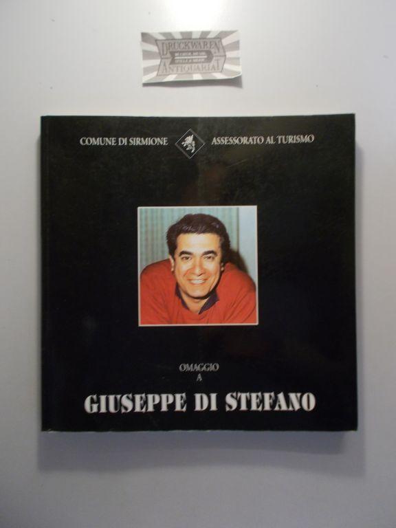 Omaggio a Guiseppe di Stefano. Sirmione - Palazzo Civico - Palazzo Carducci dal 1° al 29 Settembre 1996.
