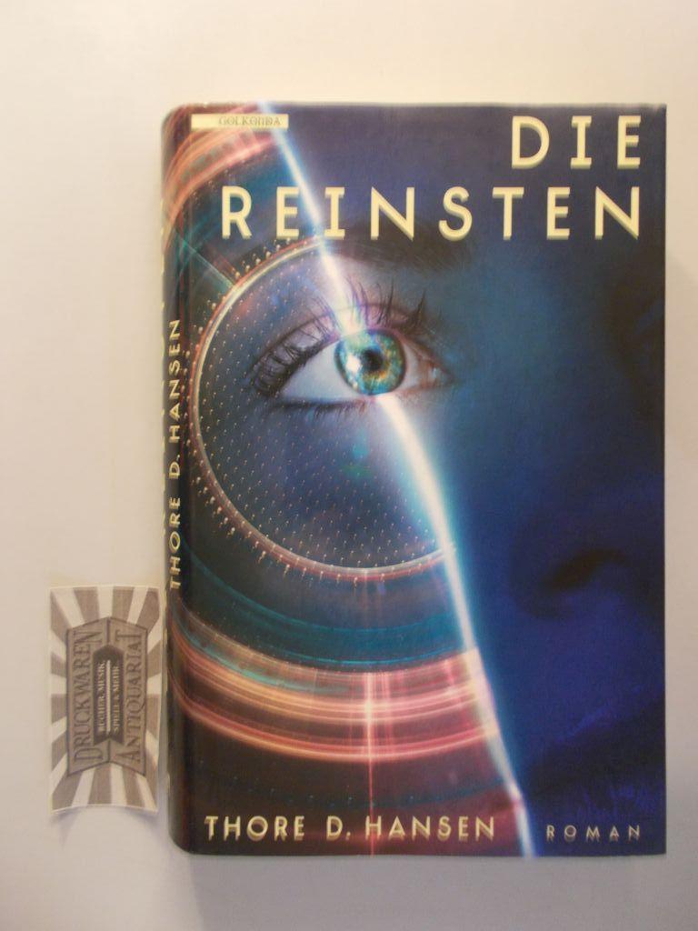 Hansen, Thore D.: Die Reinsten: Roman.