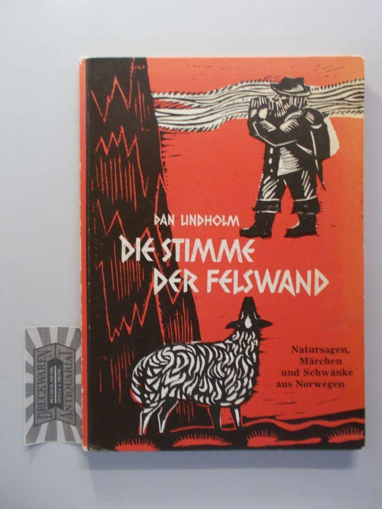 Die Stimme der Felswand. Natursagen, Märchen und Schwänke aus Norwegen. 2. Aufl.