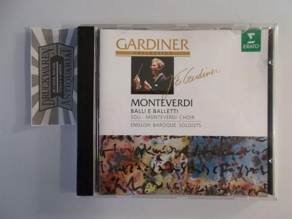Monteverdi Choir, English Baroque Soloists und  John Eliot Gardiner: Monteverdi: Balli E Balletti [Audio CD]. Gardiner Collection.