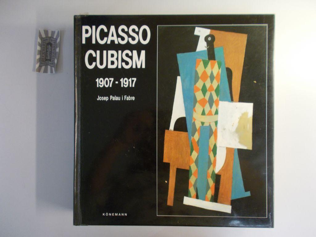 Picasso Cubism, 1907-1917. Auflage: 01