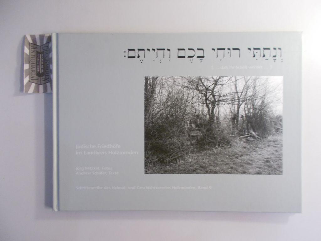 Jüdische Friedhöfe im Landkreis Holzminden. [... daß Ihr leben werdet ...].