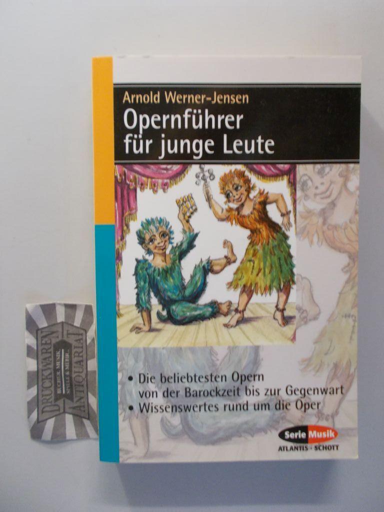 Opernführer für junge Leute. 8. Aufl.