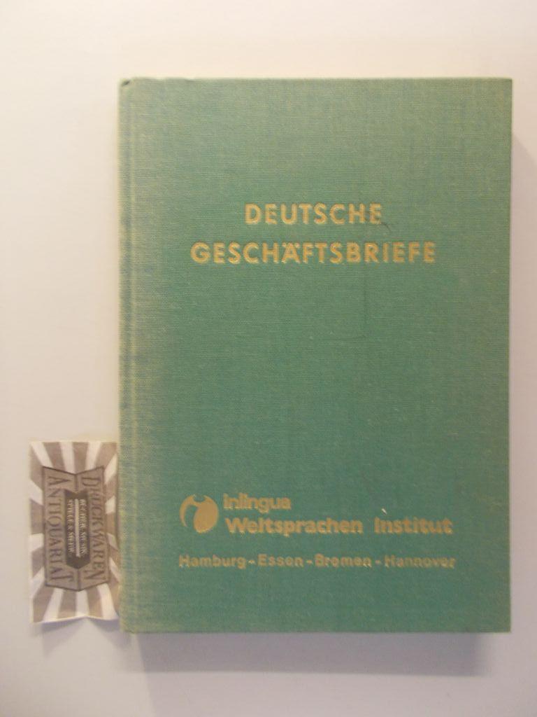 Deutsche Geschäftsbriefe. Deutsch-Fremdsprachliche Übersetzungsübungen.