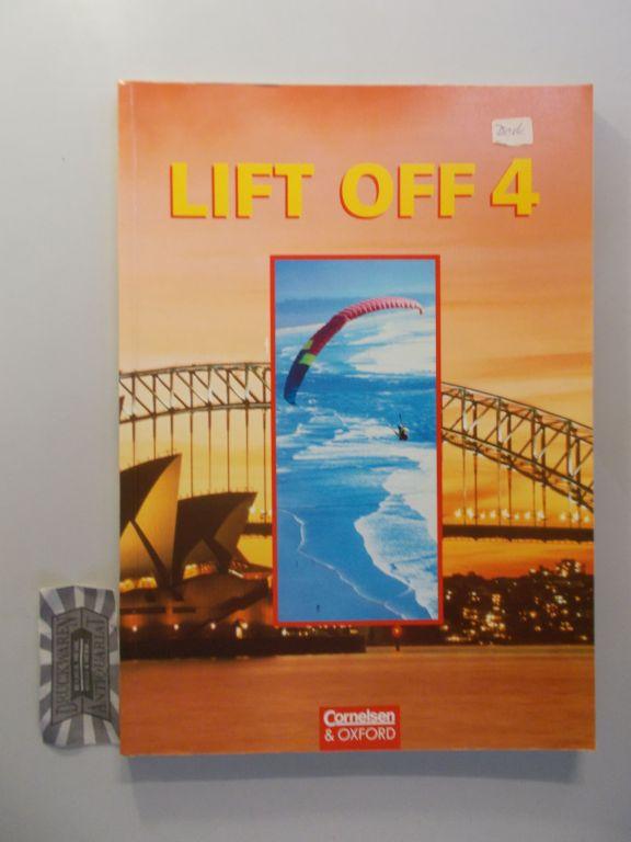 Lift off: 4. 1. Aufl., 1. Dr.