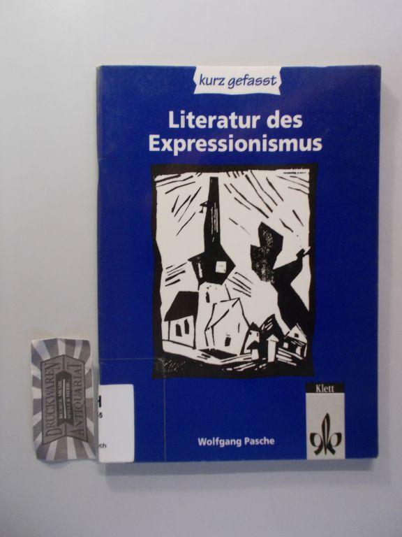 Literatur des Expressionismus. Sekundarstufe II. (Kurz gefasst). 1. Aufl.