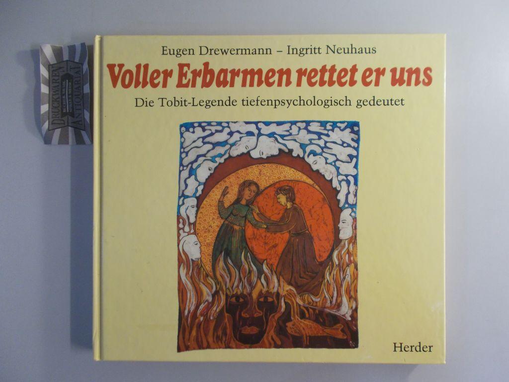Voller Erbarmen rettet er uns. Die Tobit-Legende tiefenpsychologisch gedeutet. 2. Aufl.