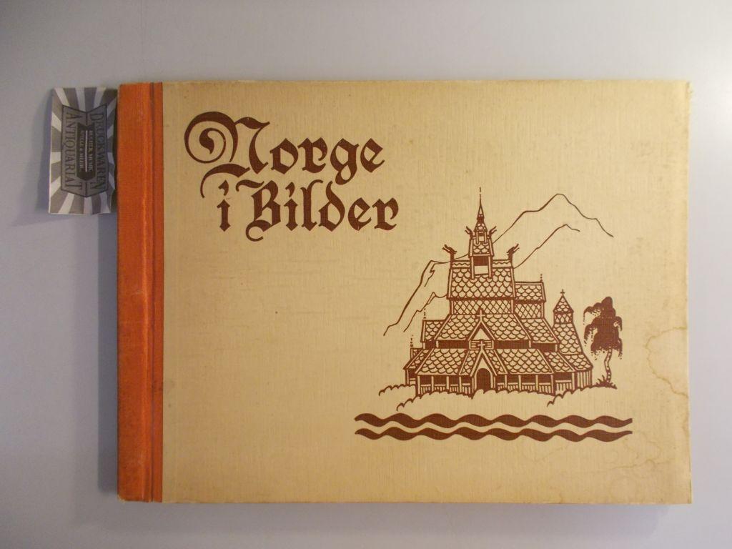 Normann, Carl (Mitwirk): Norge I Bilder- Norwegen in Bildern.