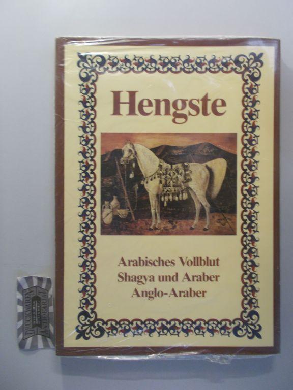 Hengste: Arabisches Vollblut, Shagya und Araber, Anglo-Araber.