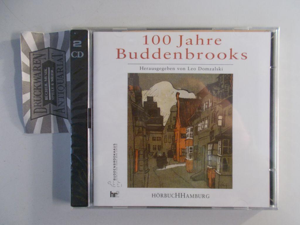 Domzalski, Leo: 100 Jahre Buddenbrooks: Entstehung und Wirkung eines großen Romans [2 Audio CDs].