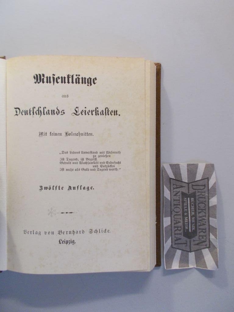 Musenklänge aus Deutschlands Leierkasten [Reprint]. 12. Aufl. / Reprint v. Alexander R. Schimkus. Nr 26/700.