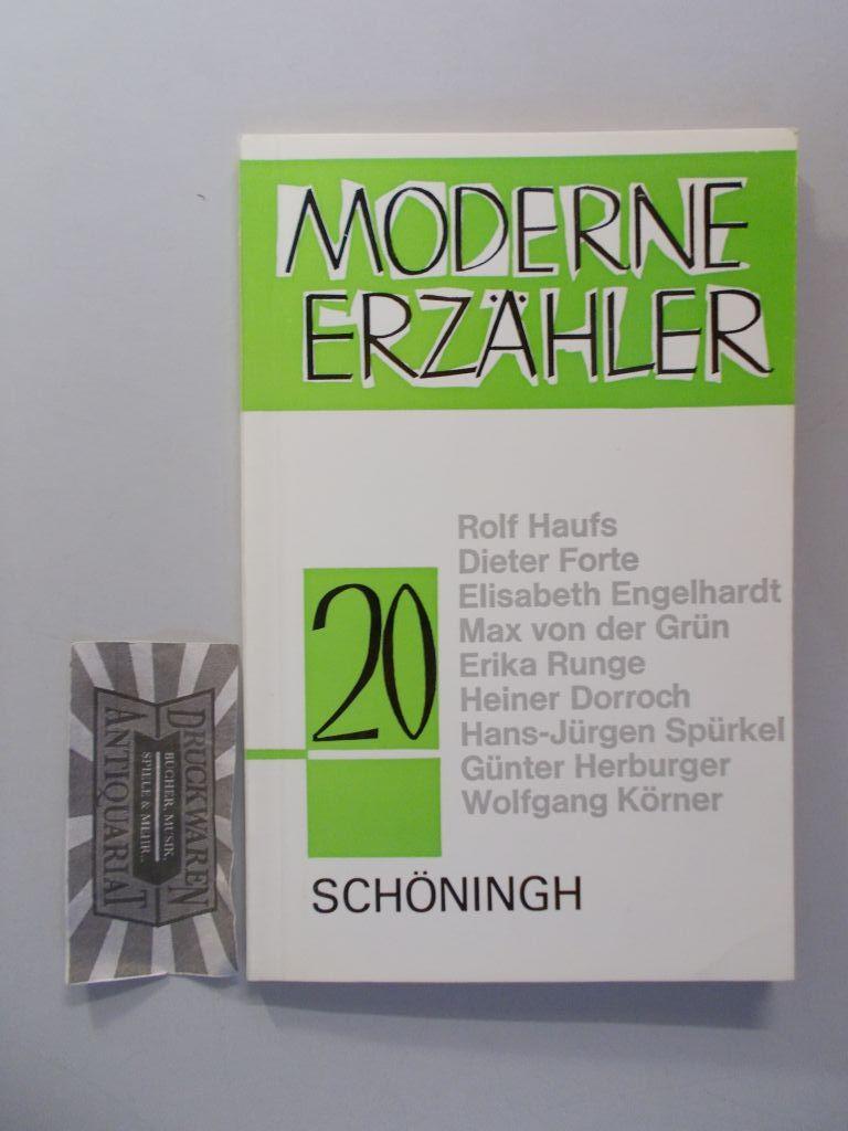 Moderne Erzähler XX [20]. Literatur der Arbeitswelt. Rolf Haufs - Dieter Forte - Elisabeth Engelhardt - Max von der Grün - Erika Runge - Heiner Dorroch - Hans-Jürgen Spürkel - Günter Herburger - Wolfgang Körner.