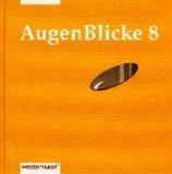 AugenBlicke. Lesebuch für die Sekundarstufe I: AugenBlicke, neue Rechtschreibung, 8. Schuljahr