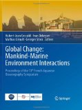 Global Change: Mankind-Marine Environment Interactions. 1., Auflage