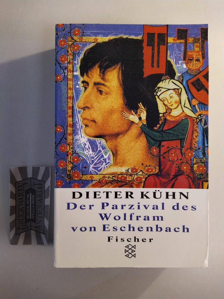 Der Parzival des Wolfram von Eschenbach. Trilogie des Mittelalters: Erster Band.