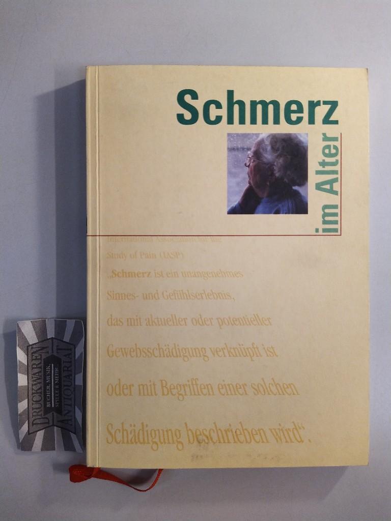 Schmerz im Alter. Band 1 - Grundlagen der schmerztherapeutischen Versorgung älterer Menschen. 1. Aufl.