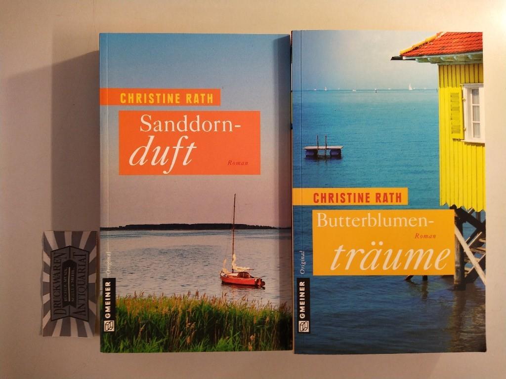 Rath, Christine: Butterblumenträume + Sanddorndurft [2 Bd.]. Mischaufl.