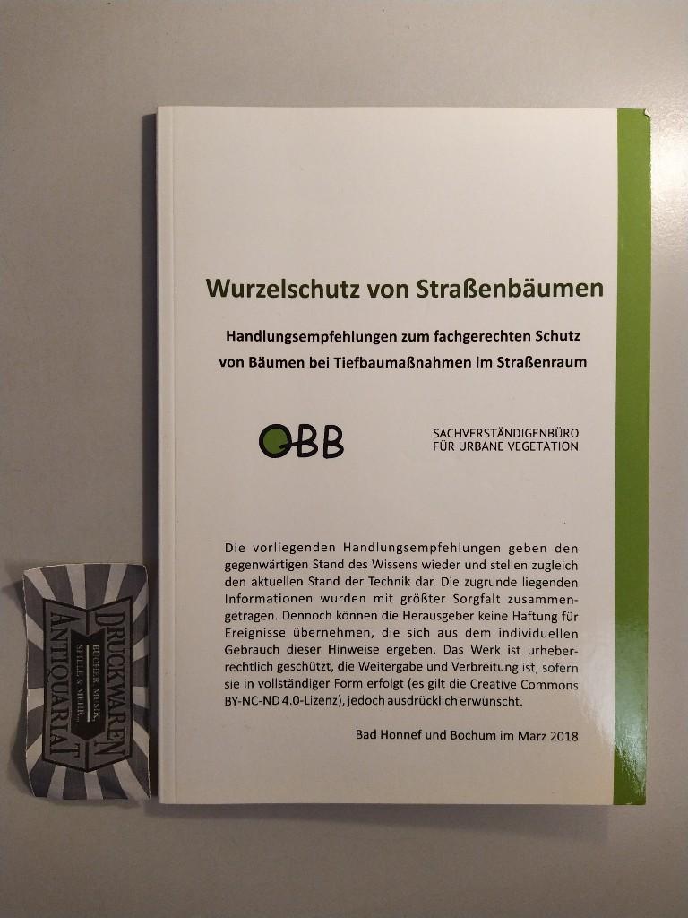 Wurzelschutz von Straßenbahnen. Handlungsempfehlungen zum fachgerechten Schutz von Bäumen bei Tiefbaumaßnahmen im Straßenraum.
