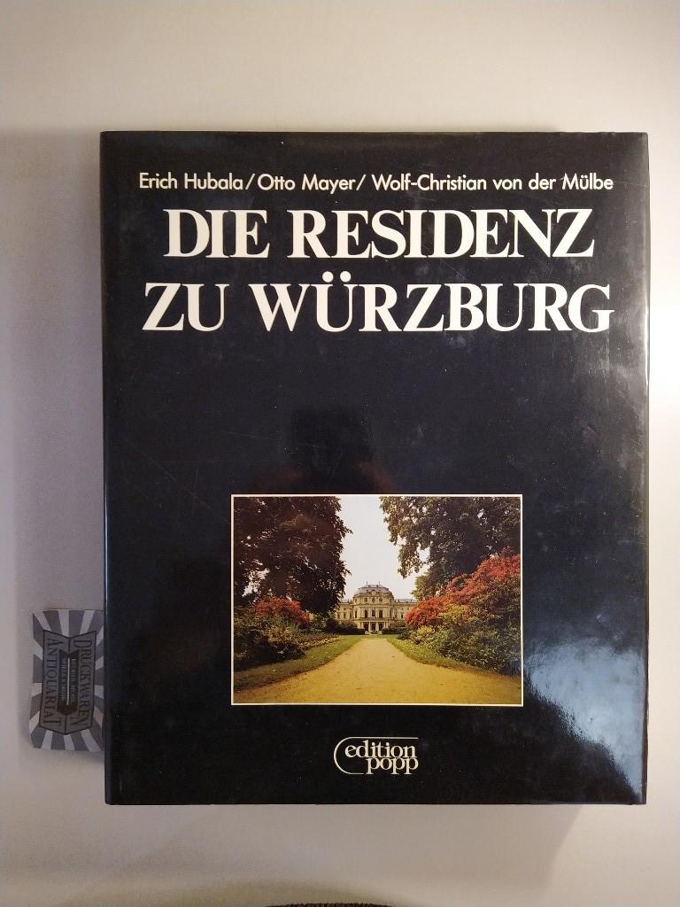 Die Residenz zu Würzburg. Aufnahmen von Wolf-Christian von der Mülbe. 1. Aufl.