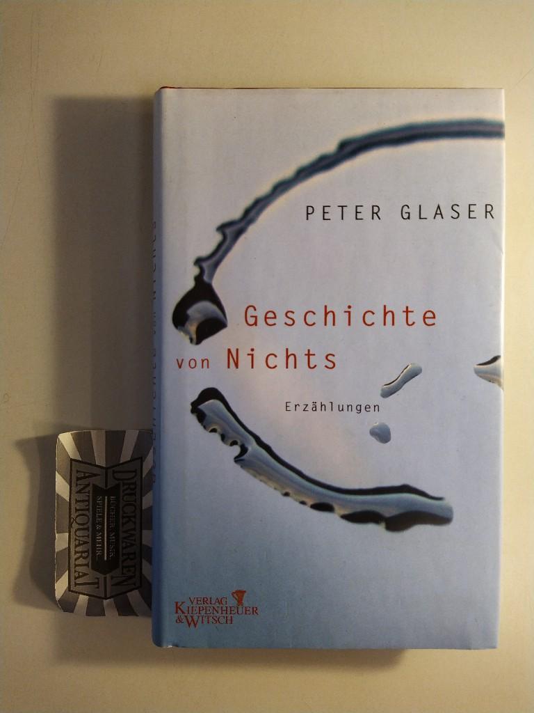 Geschichte von Nichts. Erzählungen. 1. Aufl.