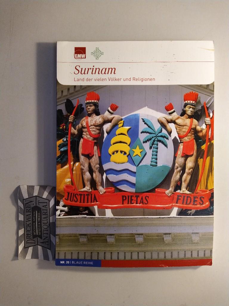 Surinam. Land der vielen Völker und Religionen. (Blaue Reihe. Nr. 20).