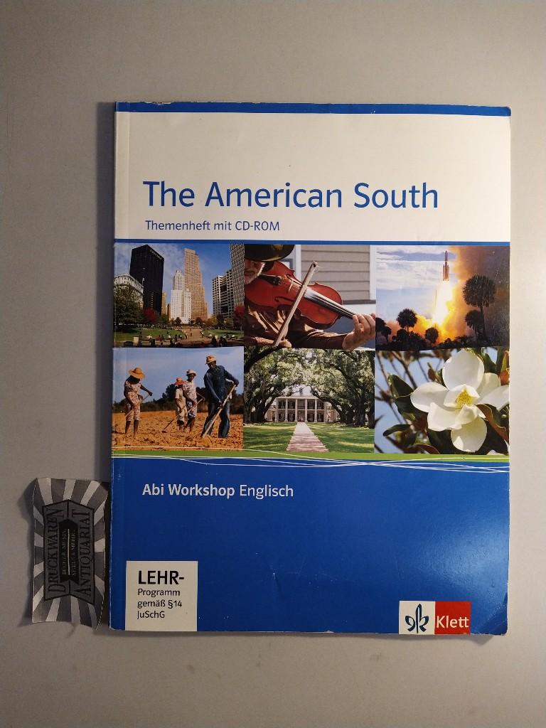 Abi-Workshop Englisch. The American South. (Themenheft mit CD-ROM). 1. Aufl.