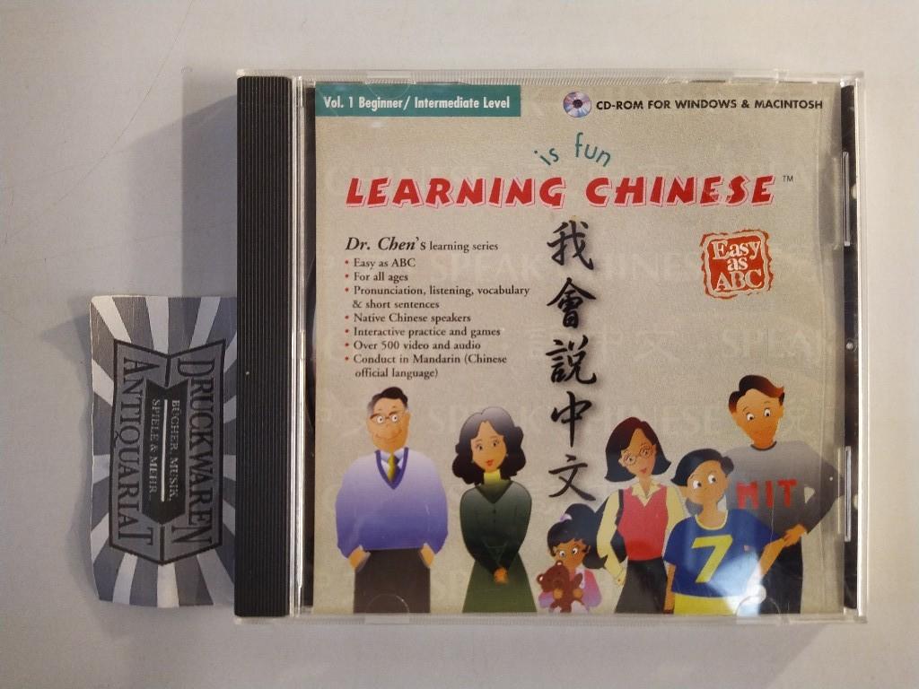 Learning Chinese is fun. Vol 1 Beginner/ Intermediate Level [CD-Rom (Windows/MacIntosh)]. Dr. Chen