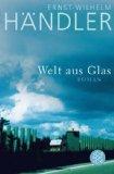 Welt aus Glas : Roman.