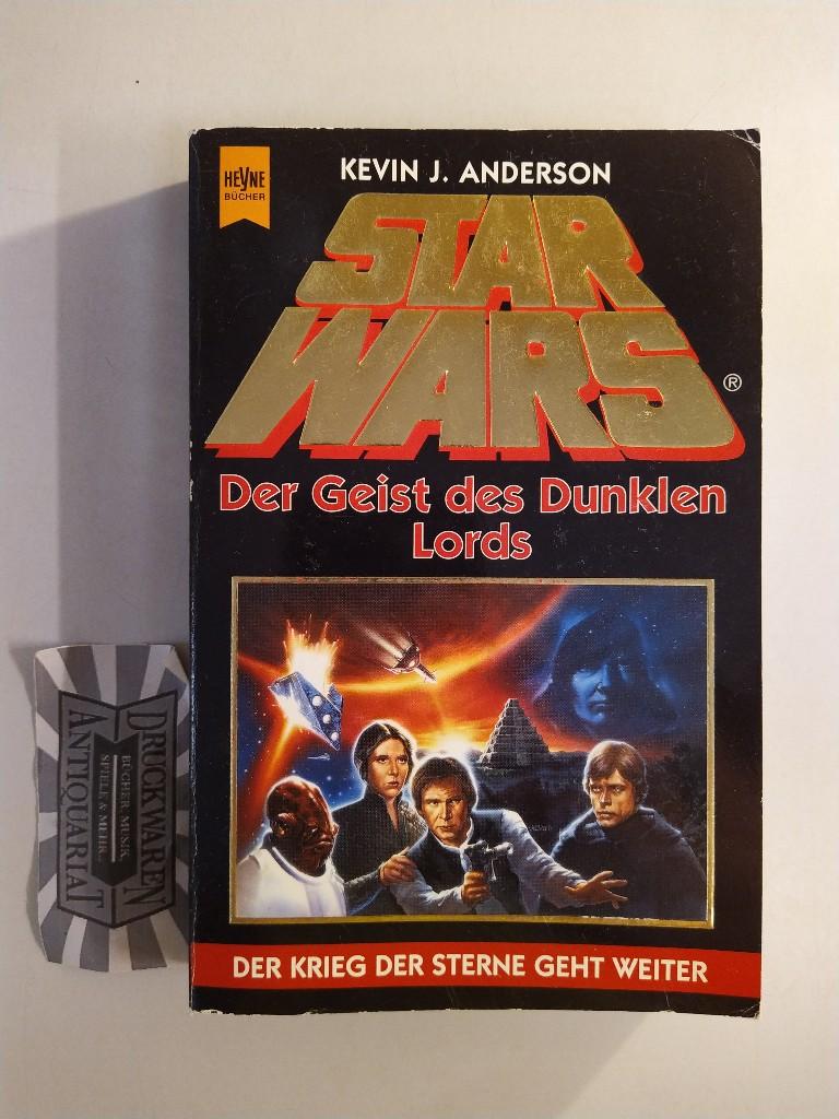 Star Wars: Der Geist des dunklen Lords. 4. Aufl.
