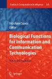 Sawai, Hidefumi [Hrsg.]: Biological functions for information and communication technologies: theory and inspiration. Studies in computational intelligence, 320.