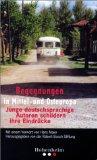 Begegnungen in Mittel- und Osteuropa : junge deutschsprachige Autoren schildern ihre Eindrücke. Hrsg. von der Robert-Bosch-Stiftung. Mit einem Vorw. von Hans Maier.
