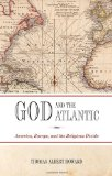 God and the Atlantic: America, Europe, and the Religious Divide.