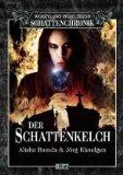 Wolfgang Hohlbeins Schattenchronik 5: Der Schattenkelch.