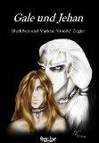 Gale und Jehan. 2. Aufl.