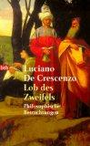 Lob des Zweifels - Philosophische Betrachtungen. 1. Auflage.