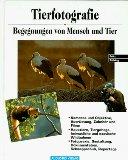 Tierfotografie - Begegnungen von Mensch und Tier.