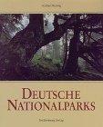 Deutsche Nationalparks.  1. Auflage. - Rosing, Norbert