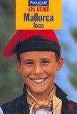 div.: Mallorca - Ibiza. Polyglott - Apa Guide. 1. Auflage.
