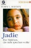 Jadie - Das Mädchen, das nicht sprechen wollte.