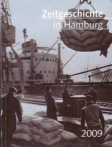 Zeitgeschichte in Hamburg 2009. 2. Aufl.